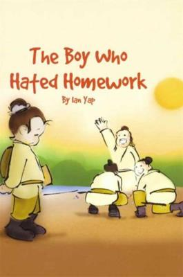 The Boy Who Hated Homework