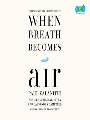 When breath becomes air . Paul Kalanithi.
