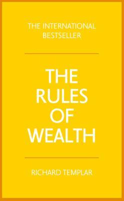 The rules of wealth : a personal code for prosperity and plenty