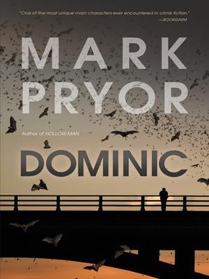 Dominic  : A Hollow Man Novel. Mark Pryor.