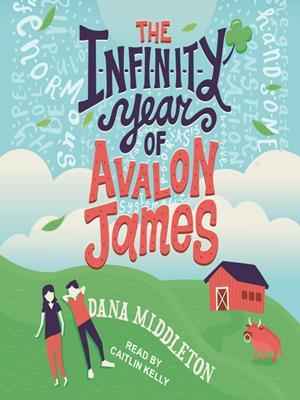 The infinity year of avalon james . Dana Middleton.