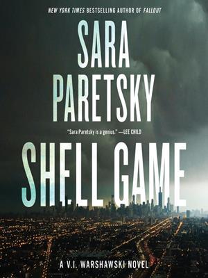 Shell game  : V.I. Warshawski Series, Book 19. Sara Paretsky.