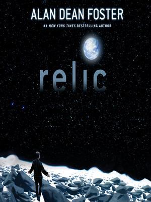 Relic . Alan Dean Foster.