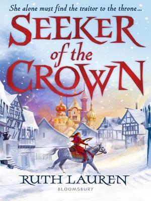 Seeker of the crown . Ruth Lauren.