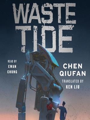 Waste tide . Chen Qiufan.