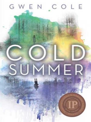 Cold summer . Gwen Cole.