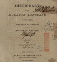 A dictionary of the Malayan language, in two parts, Malayan and English, and, English and Malayan (1812)
