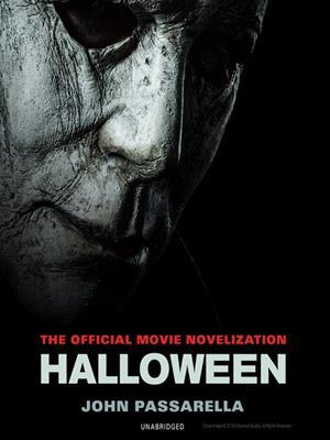 Halloween  : The Official Movie Novelization. John Passarella.
