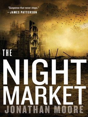The night market . Jonathan Moore.