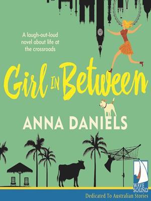Girl in between . Anna Daniels.