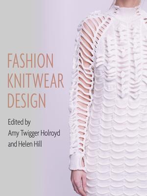 Fashion knitwear design . Amy Twigger Holroyd.