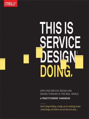 This is service design doing  : Applying Service Design Thinking in the Real World. Marc Stickdorn.