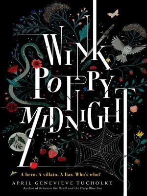 Wink poppy midnight . April Genevieve Tucholke.