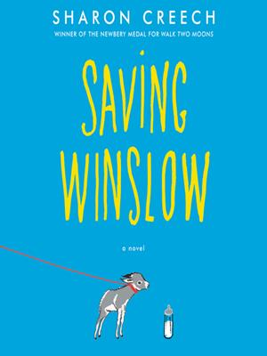 Saving winslow . Sharon Creech.