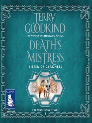 Death's mistress . Terry Goodkind.