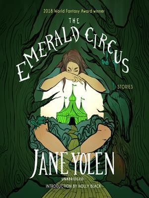 The emerald circus . Jane Yolen.