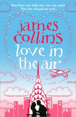 Love in the air [electronic resource]. James Collins.