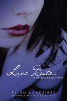 Love bites [electronic resource] : Vampire kisses series, book 7. Ellen Schreiber.