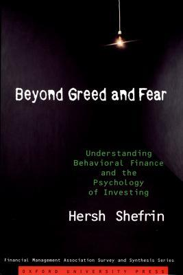 Beyond greed and fear [electronic resource] : Understanding Behavioral Finance and the Psychology of Investing. Hersh Shefrin.