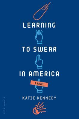 Learning to swear in america [electronic resource]. Katie Kennedy.