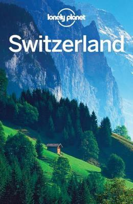 Switzerland travel guide [electronic resource]. Lonely Planet.