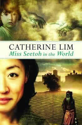 Miss Seetoh in the world / Catherine Lim.
