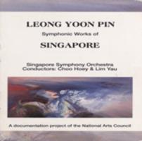 Leong Yoon Pin : symphonic works of Singapore