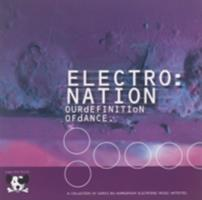 Electro : nation, our definition of dance