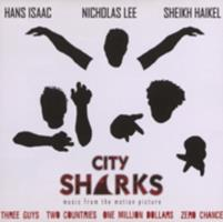 City sharks : music from the motion picture