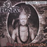 Rudra  : the Aryan crusade