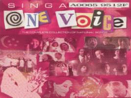 Singapore one voice : the complete collection of national songs