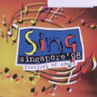 Sing Singapore '98 : a festival of songs