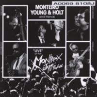 "Monteiro, Young & Holt : ""live"" at the Montreux Jazz Festival"