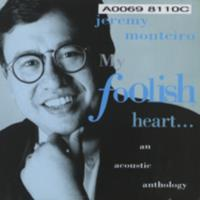 My foolish heart : an acoustic anthology