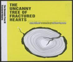 The uncanny tree of fractured hearts : featuring the peculiar case of Janet Leno and other short stories
