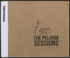 The Pelham Sessions