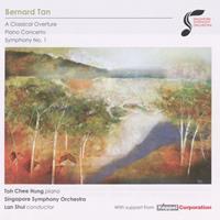 Bernard Tan : a classical overture; piano concerto; symphony no. 1