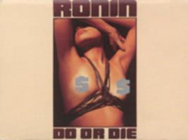 Ronin : do or die