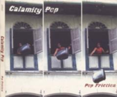 Calamity Pop : pop friction