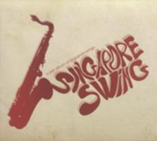 Singapore swing : a jazz album of Singapore songs