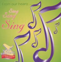 From our hearts … sing sing sing