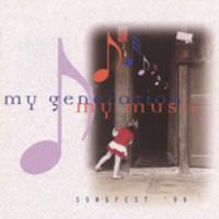 My generation, my music : songfest '96