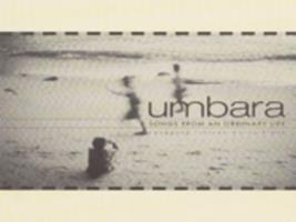 Umbara : songs from an ordinary life