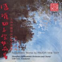 潘耀田交响作品集 = Symphonic works by Phoon Yew Tien