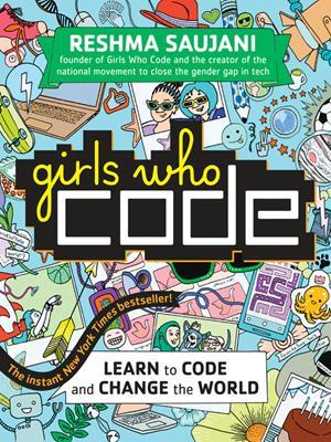 Learn to code and change the world . Reshma Saujani.