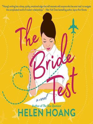 The bride test . Helen Hoang.