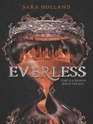 Everless . Sara Holland.