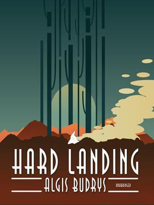 Hard landing . Algis Budrys.