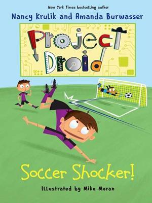 Soccer shocker!  : Project Droid #2. Nancy Krulik.