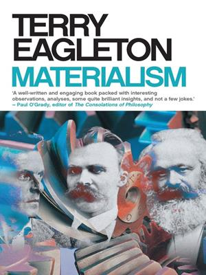 Materialism . Terry Eagleton.